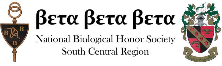 Beta Beta Beta National Biological Honor SocietySouth Central Regional Convention